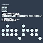 Lost Witness Did I Dream (Song To The Siren) (Single)