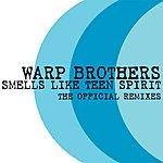 Warp Brothers Smells Like Teen Spirit (Single)