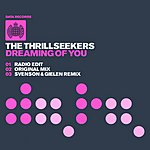 The Thrillseekers Dreaming Of You (Single)