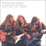 Preston Reed History Of Now