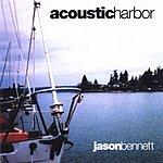 Jason Bennett Acoustic Harbor