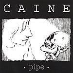 Caine Pipe