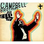 Campbell Brothers Can You Feel It?