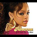 Rihanna If It's Lovin' That You Want (Remix Radio Edit)