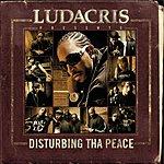 Ludacris Ludacris Presents: Disturbing Tha Peace (Parental Advisory)