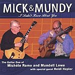 Michele Ramo Mick & Mundy: I Didn't Know About You