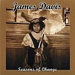James Davis Seasons Of Change