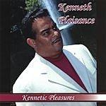 Kennetic Pleasures Kennetic Pleasures