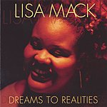 Lisa Mack Dreams To Realities