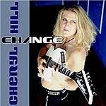 Cheryl Hill Change