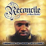 Reconcile Chronicles: The Lineage, Life & Legacy