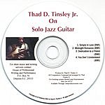 Thad D. Tinsley, Jr. On Solo Jazz Guitar