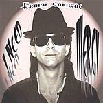 Frank Cadillac I Need Mercy