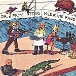 Dr. Fry's Texas Medicine Band River Bolt Of Lightning