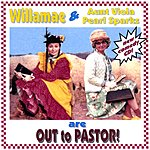 Willamae Dudd Out To Pastor