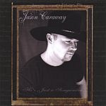 Jason Caraway He's Just A Songwriter