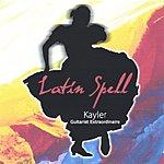 Kayler Latin Spell: Kayler Guitarist Extraordinaire