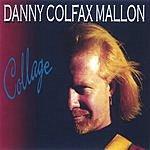 Danny Colfax Mallon Collage