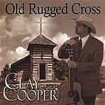 Clay Cooper Old Rugged Cross