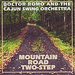 Doctor Romo Mountain Road Two-Step
