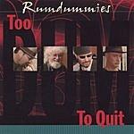 Rumdummies Too Dum To Quit