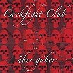 Cockfight Club Über Güber