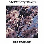 Rob Canfield Sacred Offerings