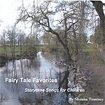 Shauna Tominey Fairy Tale Favorites: Storytime Songs For Children