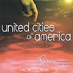United Cities Of America Rise: The Ascension Of Music, Heart, Soul