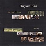 Dayan Kai The First 12 Years