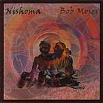 Bob Moses Nishoma