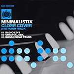 Minimalistix Close Cover (The Piano Track) (Single)