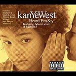Kanye West Heard 'Em Say (UK 3-Track Maxi-Single) (Parental Advisory)