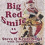 Steve & Kristi Nebel Big Red Smile