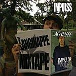 Impulss The Lagniappe Mixtape
