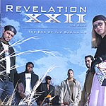Revelation 22 The Band The End Of The Beginning
