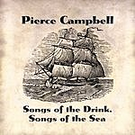Pierce Campbell Songs Of The Drink, Songs Of The Sea