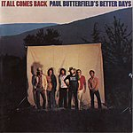 Paul Butterfield's Better Days It All Comes Back
