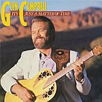 Glen Campbell It's Just A Matter Of Time