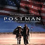 James Newton Howard The Postman: Music From The Motion Picture Soundtrack