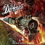 The Darkness One Way Ticket To Hell...And Back (Parental Advisory)