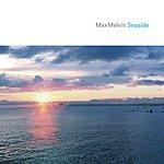 Max Melvin Seaside