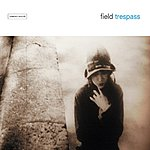 Field Trespass