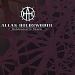 Allan Holdsworth Wardenclyffe Tower