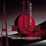 Allan Holdsworth Hard Hat Area