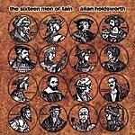 Allan Holdsworth The Sixteen Men Of Tain