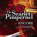 1998 Broadway Revival Cast The Scarlet Pimpernel - Encore!: 1998 Broadway Revival Cast Recording