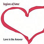 Legion Of Love Love Is The Answer (Metalworks Single)