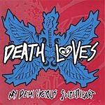 Death Loves My Demi Vicious Sweetheart