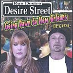 Desire Street Going Down To New Orleans